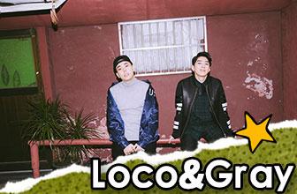Loco和Gray演绎自由风